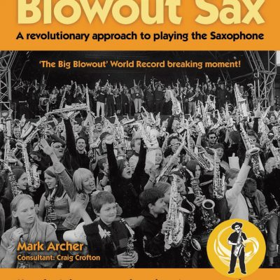 Blowout Sax School - London (NO SAX REQUIRED)