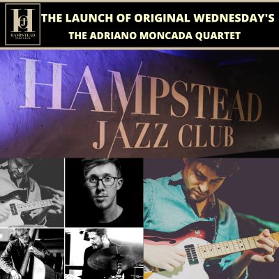 The Launch of Original Wednesday's at HJC with The Adriano Moncada Quartet