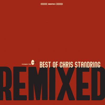 Best Of Chris Standring Remixed - Album Launch (Private Event)